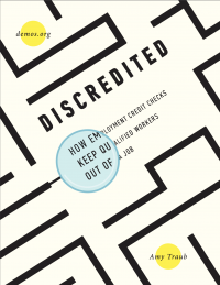 Discredited: How Employment Credit Checks Keep Qualified